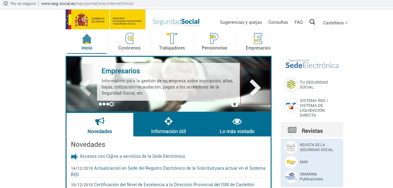 Seguridad Social Esta página Web le ofrece la información que necesita para la gestión de su empresa sobre inscripción, altas, bajas, cotización/recaudación, pagos a los acreedores de la Seguridad Social, etc.,